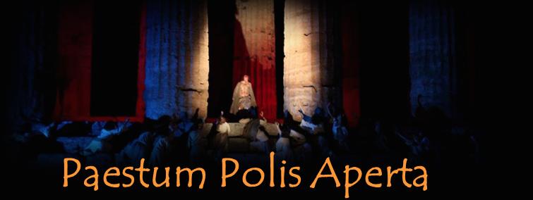 Paestum Polis Aperta: spettacolo itinerante in prosa e musica