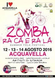 """""""Zomba ra cà e ra là"""" ad Acquavella dal 12 al 14 Agosto"""